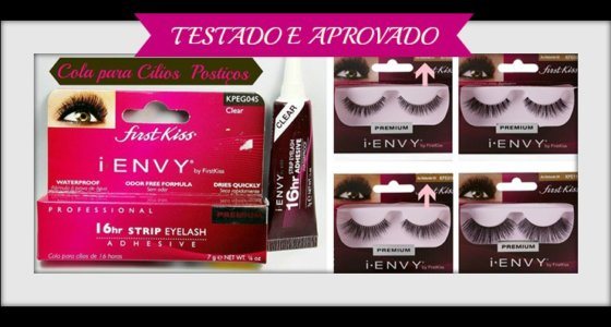 Testado e Aprovado: Cola e Cílios Postiços I-Envy By First Kiss
