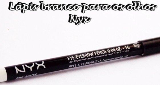 Resenha:Lápis branco para olhos e sobrancelha / Nyx