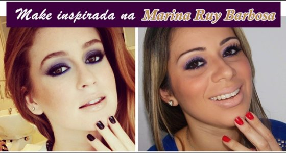 Tutorial: Maquiagem inspirada na atriz Marina Ruy Barbosa