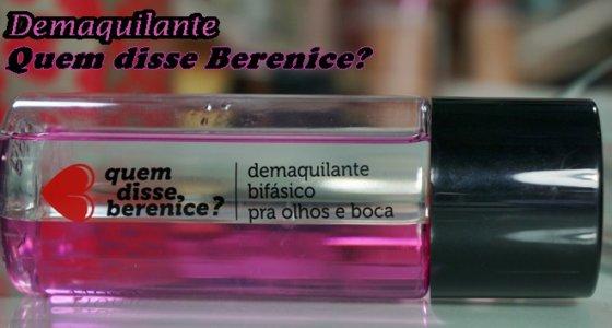 Demaquialante Bifásico | Quem Disse Berenice?